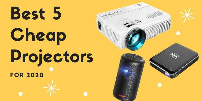 best 5 cheap projectors for 2020