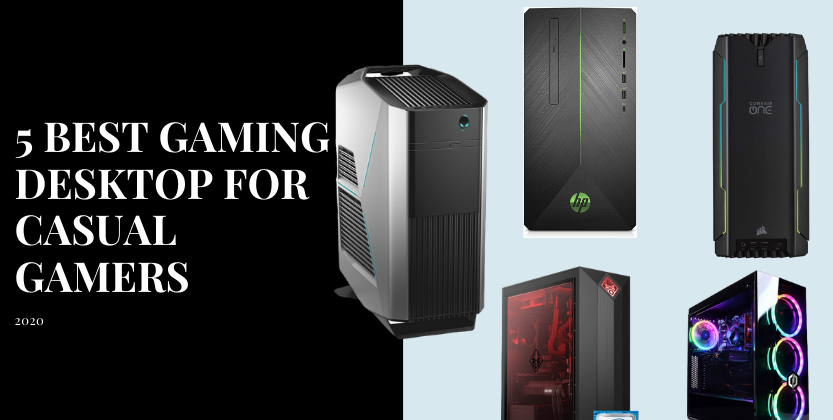 5 best gaming desktop for casual gamers 2020