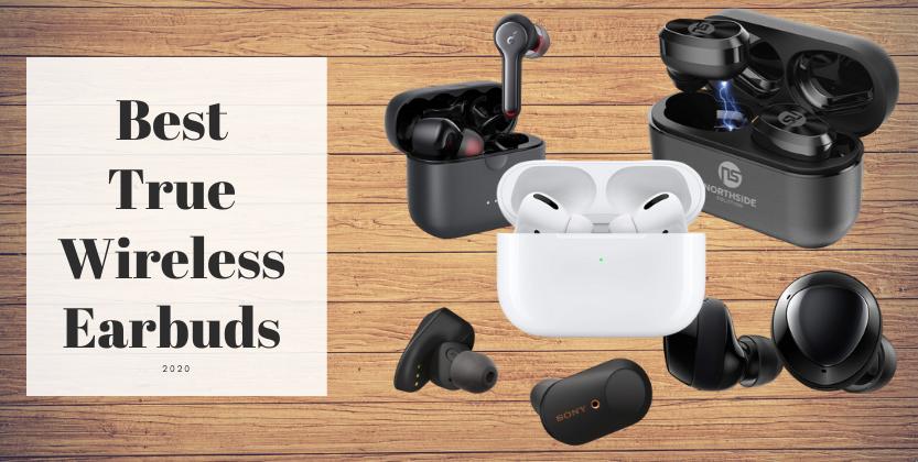 best true wireless earbuds 2020