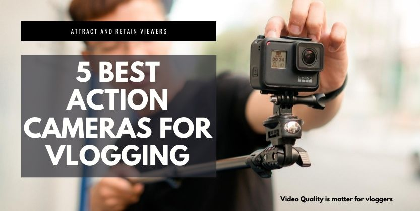 5 best action cameras for vlogging 2020
