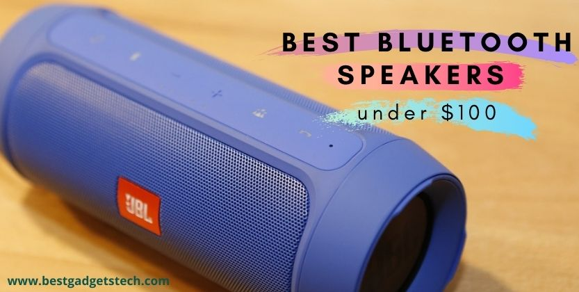 The 5 best bluetooth speakers under $100 – Buying Guide