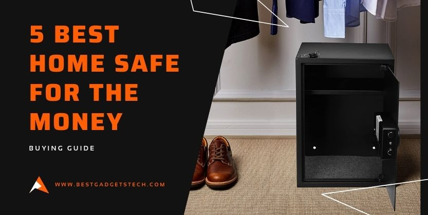 5 Best Home Safe for the money – Buying Guide