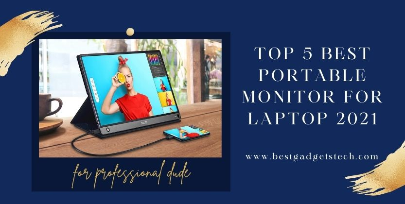 Top 5 best portable monitor for laptop 2021