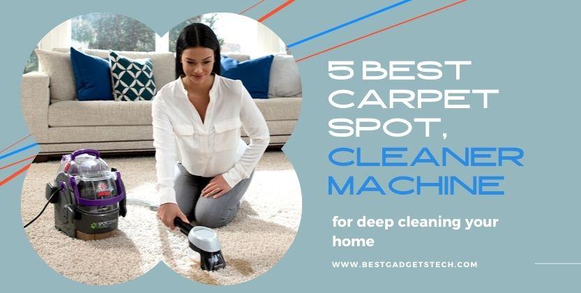 best carpet spot cleaner machine